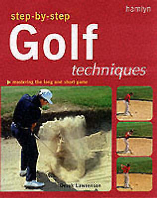 Lawrenson, Derek, Step-by-step Golf Techniques, Paperback, Excellent Book