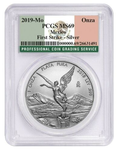 Flag Label First Strike 2019 Mexico 1oz Silver Onza Libertad PCGS MS69