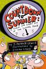 Countdown to Summer : A Poem for Every Day of the School Year by J. Patrick Lewis (2009, Hardcover)