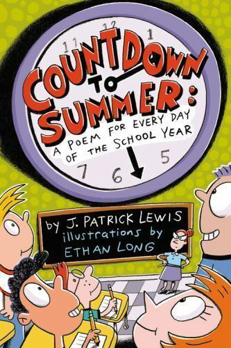 Countdown to Summer: A Poem for Every Day of the School Year-ExLibrary