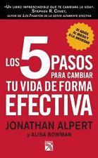 Los 5 pasos para cambiar tu vida de forma EFECTIVA (Spanish Edition)-ExLibrary