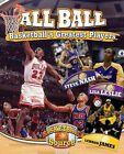 All Ball: Basketball's Greatest Players by Jennifer Rivkin (Paperback / softback, 2015)