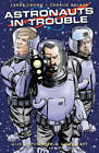 Astronauts in Trouble by Larry Young (Paperback, 2016)