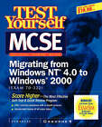 Test Yourself MCSE Migrating from NT to Windows 2000 (exam 70-222) by Syngress Media (Paperback, 2001)