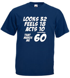 Image Is Loading That Makes Me 60 T Shirt Mens 60th