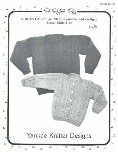 Child/'s Cable Sweater Pullover Cardigan Knitting Instructions Yankee Knitter #22