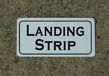 LANDING STRIP Metal Sign 4 Airport Air Plane Pilot Field Power TV Film Prop