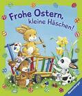 Frohe Ostern, kleine Häschen! von Sabine Cuno (2015, Gebundene Ausgabe)