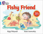 Fishy Friends: Band 04/Blue by Kipp Whysall (Paperback, 2013)