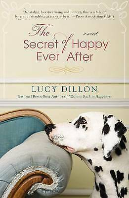 1 of 1 - Dillon, Lucy, The Secret of Happy Ever After, Very Good Book