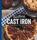 Southern Cast Iron: Heirloom Recipes for Your Favorite Skillets by Hoffman Media (Hardback, 2014)