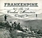 The Crooked Mountain [Digipak] by Frankenpine (CD, 2010)