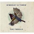 O'Hooley & Tidow - Fragile (2012)