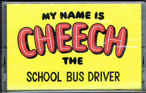 THE-SCHOOL-BUS-DRIVER-MY-NAME-IS-CHEECH-CASSETTE-BRAND-NEW-FACTORY-SEALED