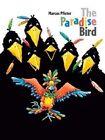 The Paradise Bird by Marcus Pfister (Hardback, 2015)