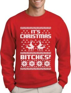 bc5356a4b Image is loading It-039-s-Christmas-Bitches-Ugly-Sweater-Humping-