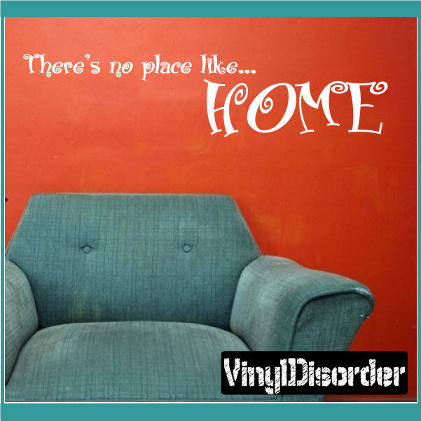 Theres no no no place like home Wall Quote Mural Decal-quoteshouse09 d0e164