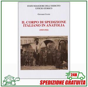 ✅ IL CORPO DI SPEDIZIONE ITALIANO IN ANATOLIA Cecini Regia Marina Regio Esercito