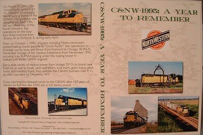 C&NW 1995: A YEAR TO REMEMBER- CHICAGO NORTH WESTERN DVD VIDEO