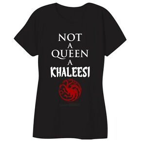 be9e8639 Game Of Thrones NOT A QUEEN A KHALEESI TARGARYEN Girls Women's T ...