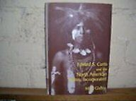 Edward S. Curtis and the North American Indian Incorporated VERY GOOD HARDBACK