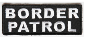 BORDER PATROL PATCH UNITED STATES US CANADA MEXICO WALL LAW IMMIGRATION SECURE