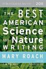 The Best American Science and Nature Writing by Mariner Books (Paperback / softback, 2011)