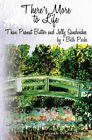 There's More to Life Than Peanut Butter and Jelly Sandwiches by M Elizabeth Parks (Paperback / softback, 2010)
