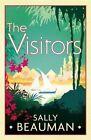 The Visitors by Sally Beauman (Hardback, 2014)