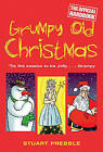 Grumpy Old Christmas by Judith Holder, Stuart Prebble (Hardback, 2006)