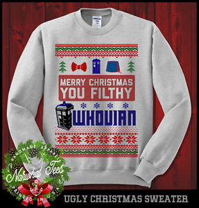 Merry Christmas You Filthy Whovian Sweatshirt Ugly Sweater Doctor