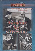 Dvd - Nosotras Las Sirvientas Clasicas Mexicanas Fast Shipping