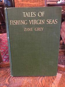 Zane-Grey-Tales-Of-Fishing-Virgin-Seas-1925-SIGNED