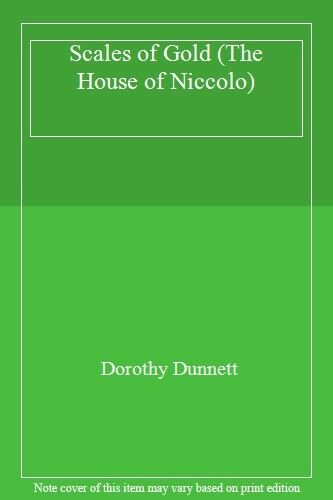 Scales of Gold (The House of Niccolo),Dorothy Dunnett