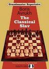 Grandmaster Repertoire: The Classical Slav: 17 by Boris Avrukh (Paperback, 2014)