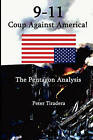 9-11 Coup Against America: The Pentagon Analysis by Peter Tiradera (Paperback / softback, 2006)