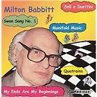 Milton Babbitt - (Quatrains; Manifold Music; My Ends Are My Beginnings, 2003)
