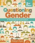 Questioning Gender: A Sociological Exploration by Robyn Ryle (Paperback, 2014)