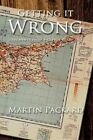 Getting It Wrong Fragments From a Cyprus Diary 1964 Packard Martin 1434370658