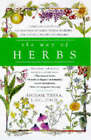 The Way of Herbs: Herbal Remedies for Natural Health and Healing by Michael Tierra (Paperback, 1999)