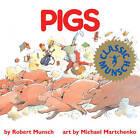 Pigs by Robert Munsch (Paperback, 1989)