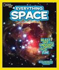 National Geographic Kids Everything Space: Blast Off for a Universe of Photos, Facts, and Fun! by Helaine Becker (Paperback, 2015)