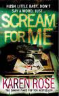Scream for Me by Karen Rose (Paperback, 2008)