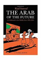 The Arab Of The Future: A Childhood In The Middle East 1978-198... Free Shipping