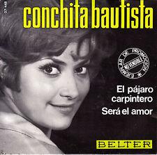 """7"""" promo CONCHITA BAUTISTA el pajaro carpintero / sera el amor 45 SPAIN 1968"""