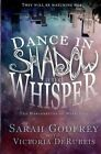 Dance in Shadow and Whisper by Sarah Godfrey (Paperback / softback, 2013)