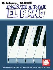 Mel Bay Ensenate a Tocar el Piano (You Can Teach Yourself) (You Can Teach Yourse