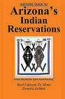 Visitor's Guide to Arizona's Indian Reservations by Boye Lafayette De Mente (Paperback / softback, 2010)
