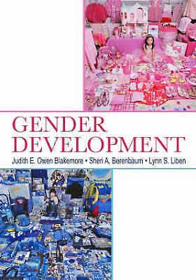 Gender Development by Lynn S. Liben, Sheri A. Berenbaum, Judith E. Owen...