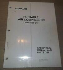 Sullair 1300h 1600 Cat Air Compressor Parts Operation Maintenance Manual